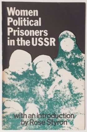 Women political prisoners in the USSR, with an introduction by Rose Styron
