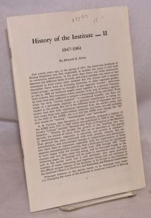 History of the Institute - II. Edward H. Robie