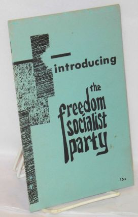 Introducing the Freedom Socialist Party. Freedom Socialist Party