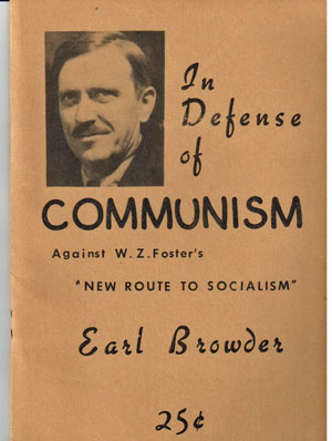 "In defense of Communism; against W.Z. Foster's ""New route to socialism"""