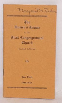 The Women's League of the First Congregational Church: Oakland, California, year book 1966 - 1967