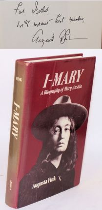 I - Mary: a biography of Mary Austin. Augusta Fink