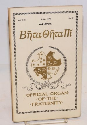 Beta theta pi, official organ of the fraternity vol. xxii, May 1895, no. 5 [cover titling] The...