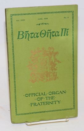 Beta theta pi, official organ of the fraternity vol. xxiii, June 1896, no. 6 [cover titling] The...