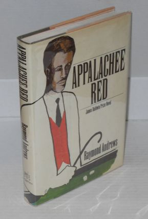Appalachee Red, a novel. With illustrations by Benny Andrews. Raymond Andrews
