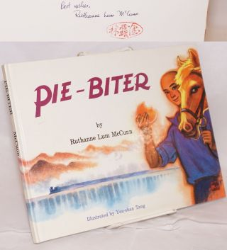 Pie-biter; illustrated by You-shan Tang. Ruthanne Lum McCunn