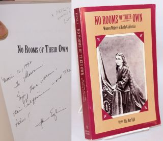 No rooms of their own: women writers of early California: foreword by J. J. Wilson. Ida Rae Egli