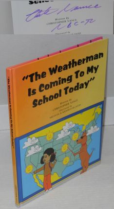 """The weatherman is coming to my school today""; illustrated by Ardavan & Khashayar Javid...."
