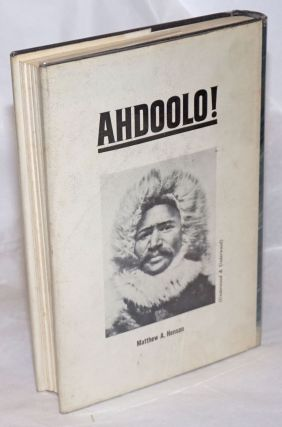 Ahdoolo! The biography of Matthew A. Henson