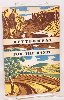 Betterment for the Bantu. H. R. Roberts, K. G. Coleman.