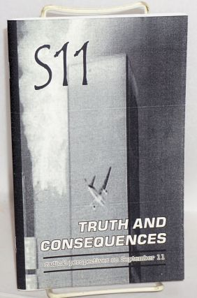 S11, truth and consequences, radical perspectives on September 11. Second edition
