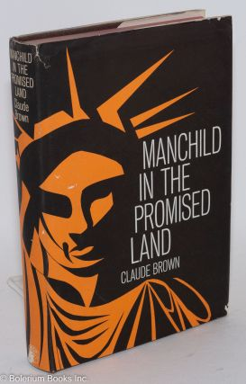 Manchild in the Promised Land. Claude Brown