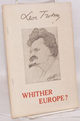 Whither Europe? Leon Trotsky