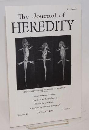 The journal of heredity, volume 40 number 1 January, 1949. Paul Popenoe, editorial board, et alia
