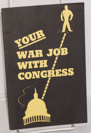 Your war job with Congress. Congress of Industrial Organizations