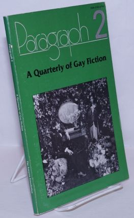 Paragraph 2; a quarterly of gay fiction. N. A. Diaman, Tom Felt Becky Birtha, Peter Robings,...
